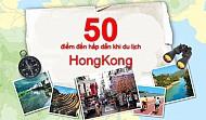 50 điểm đến hấp dẫn khi du lịch Hồng Kông qua trải nghiệm bản thân